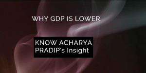 GDP Lower Know By Astrology